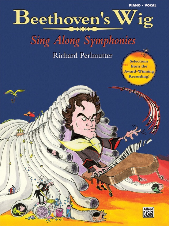 Beethoven's Wig: Sing Along Symphonies