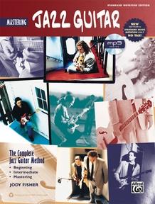 The Complete Jazz Guitar Method: Mastering Jazz Guitar