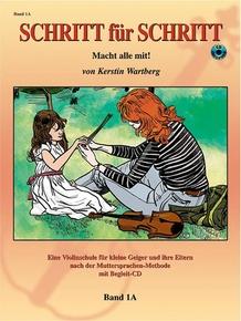 Step by Step 1A: An Introduction to Successful Practice for Violin [Schritt für Schritt]