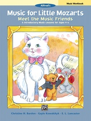 Music for Little Mozarts: Meet the Music Friends Music Workbook