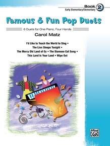 Famous & Fun Pop Duets, Book 2