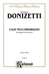 L'ajo nell'imbarazzo (The Tutor Embarrassed or The Tutor in a Jam), An Opera in Two Acts