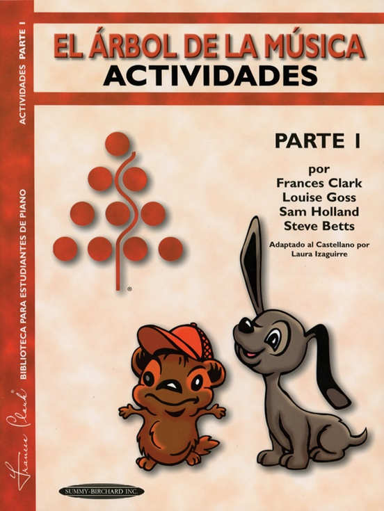 The Music Tree: Spanish Edition Activities Book, Part 1 (El Árbol de la Música -- Actividades)