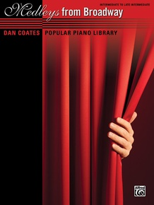 Dan Coates Popular Piano Library: Medleys from Broadway