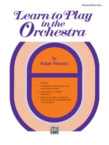 Learn to Play in the Orchestra, Book 1