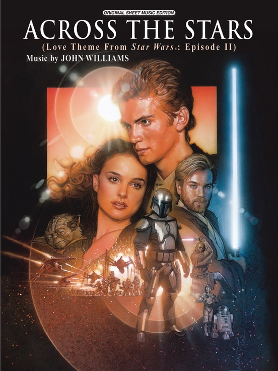 Across the Stars (Love Theme from Star Wars®: Episode II Attack of the Clones)