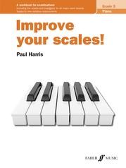 Improve Your Scales! Piano, Grade 3