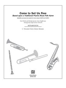 Come to Set Us Free