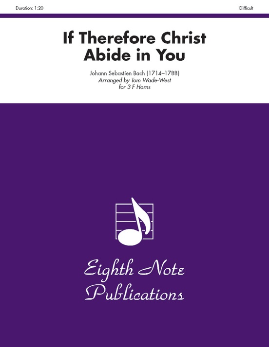 If Therefore Christ Abide in You