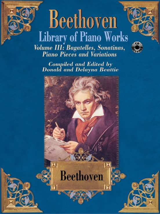 Library of Piano Works, Volume III: Bagatelles, Sonatinas, Piano Pieces, & Variations