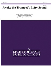 Awake the Trumpet's Lofty Sound