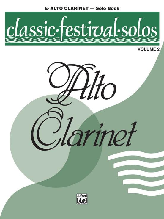 Classic Festival Solos (E-flat Alto Clarinet), Volume 2 Solo Book