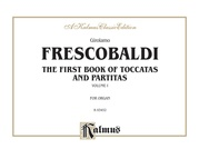 The First Book of Toccatas and Partitas, Volume I