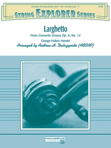 Larghetto (from <i>Concerto Grosso Opus 6, No. 12</i>)