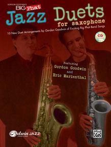 Gordon Goodwin's Big Phat Jazz Saxophone Duets