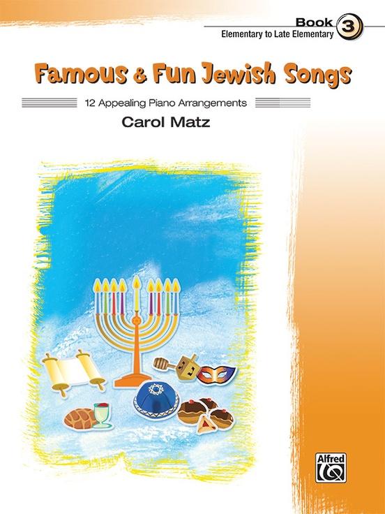 Famous & Fun Jewish Songs, Book 3