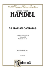 28 Italian Cantatas with Instruments, Volume III, Nos. 16-23 (Various Voices)