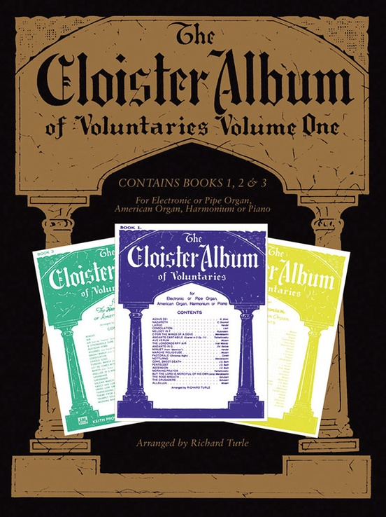 The Cloister Album of Voluntaries, Volume 1