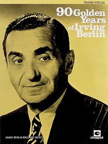 90 Golden Years of Irving Berlin