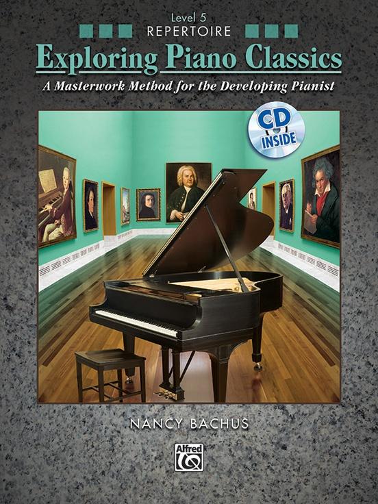 Exploring Piano Classics Repertoire, Level 5