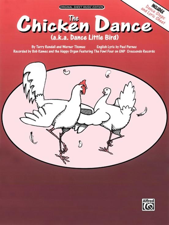 The Chicken Dance (Dance Little Bird)