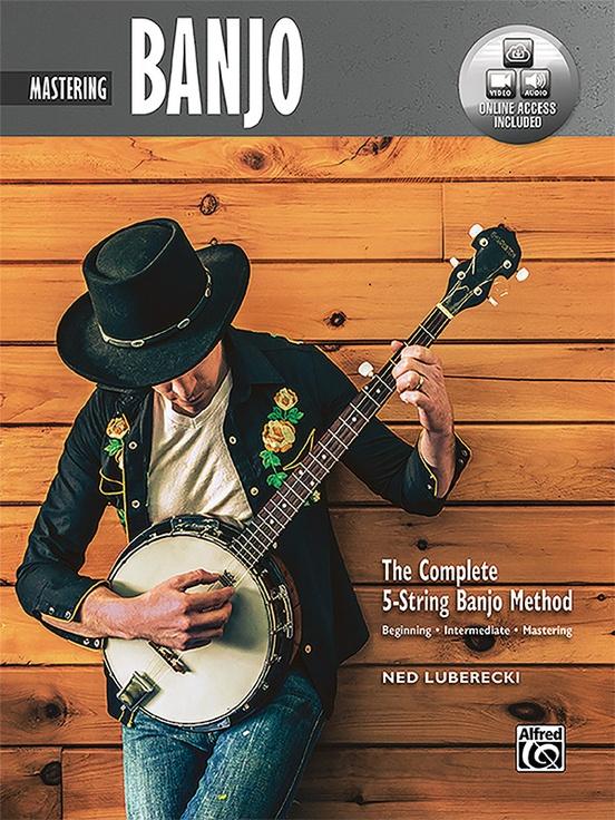The Complete 5-String Banjo Method: Mastering Banjo
