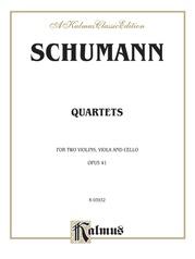 String Quartets, Opus 41, Nos. 1, 2 & 3