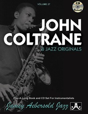 Jamey Aebersold Jazz, Volume 27: John Coltrane
