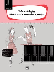 Palmer-Hughes Prep Accordion Course, Book 2A