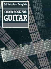 Sal Salvador's Complete Chord Book for Guitar
