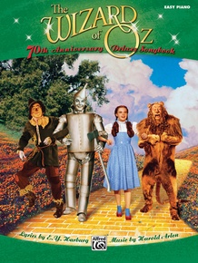The Wizard of Oz: 70th Anniversary Deluxe Songbook