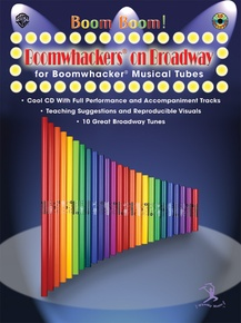 Boom Boom! Boomwhackers® on Broadway
