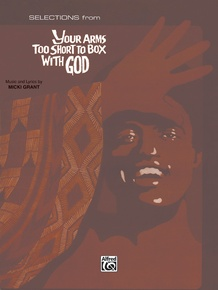 Your Arms Too Short to Box with God: Selections