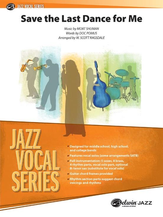 Save the Last Dance for Me: Jazz Ensemble Conductor Score & Parts ...