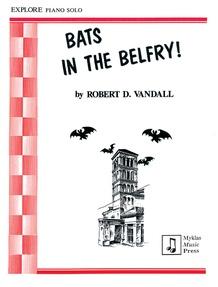 Bats in the Belfry!