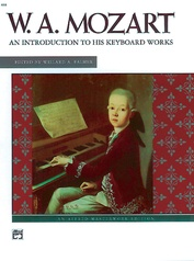 Mozart, An Introduction to His Keyboard Works