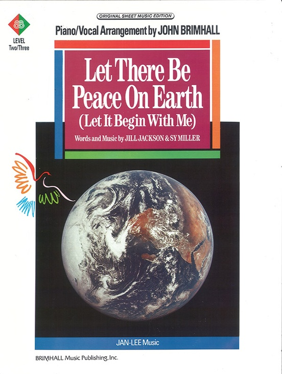 Let There Be Peace On Earth Let It Begin With Me Pianovocal