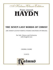 The Seven Last Words of Christ (Die sieben letzten Worte unseres Erlösers am Kreuze)