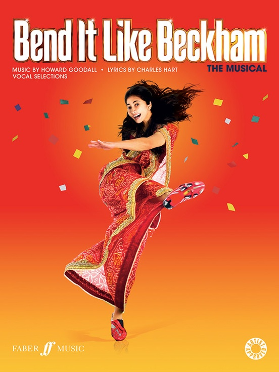 Bend It like Beckham: The Musical (Vocal Selections)