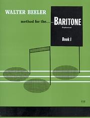 Walter Beeler Method for the Baritone (Euphonium)