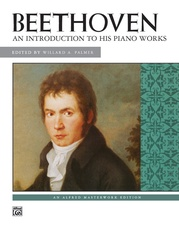 Beethoven, An Introduction to His Piano Works