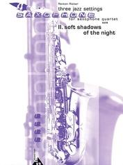 Three Jazz Settings: II. Soft Shadows of the Night