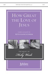 How Great the Love of Jesus