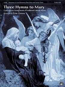 Three Hymns to Mary
