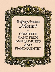 Complete Piano Trios and Quartets and Piano Quintet