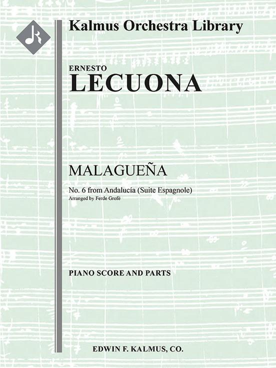 Andalucia Suite: No. 6 Malaguena