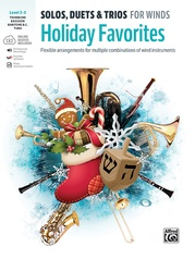 Solos, Duets & Trios for Winds: Holiday Favorites