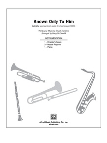 Known Only to Him