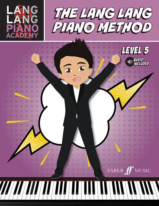 Lang Lang Piano Academy: The Lang Lang Piano Method, Level 5