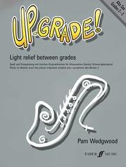Up-Grade! Alto Saxophone, Grades 2-3